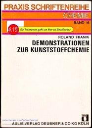 Praxis Schriftenreihe Chemie, Band 16, Demonstrationen zu ...