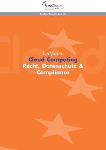 EuroCloud: Leitfaden Recht, Compliance - CloudMACHER