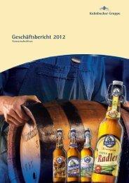 Geschäftsbericht 2012 (PDF) - Kulmbacher Brauerei AG