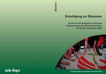 Bericht 3 Ermutigung zur Ökumene - Schweizerischer Evangelischer ...