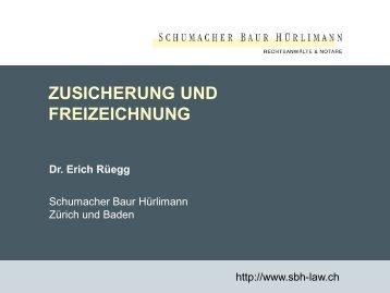 ZUSICHERUNG UND FREIZEICHNUNG - Baur Hürlimann