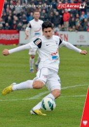 GESCHÄFTSBERICHT 2012 - FC Aarau