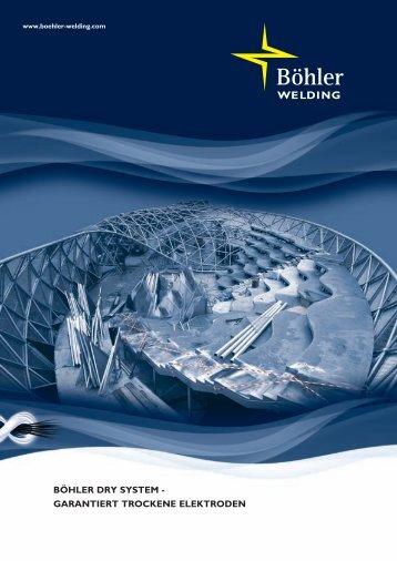 Böhler Dry System, garantiert trockene Elektroden - Böhler Welding