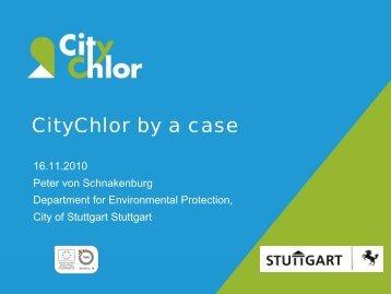CityChlor by a case - Peter von Schnakenburg (City of Stuttgart)