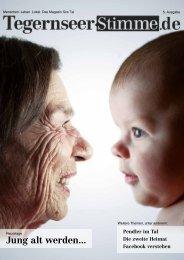 Jung alt werden... - Lokale Stimme