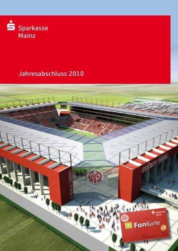 Jahresabschluss 2010 - Sparkasse Mainz
