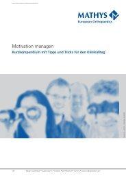 Motivation managen - Mathys AG Bettlach