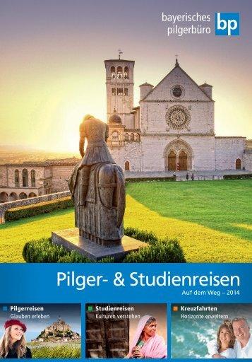 Pilger- & Studienreisen des Bayerischen Pilgerbüros 2014