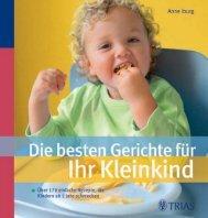 TRIAS: Die besten Gerichte für Ihr Kleinkind - Die Onleihe