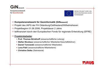 Kompetenznetzwerk für Geoinformatik (GiNetzwerk) Projekt des IAPG ...
