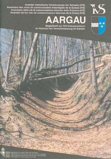 im Kanton Aargau - IVS Inventar historischer Verkehrswege der ...