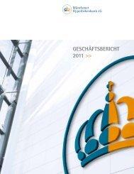 Geschäftsbericht 2011 >> - Münchener Hypothekenbank eG