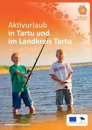 Aktivurlaub in Tartu und im Landkreis Tartu