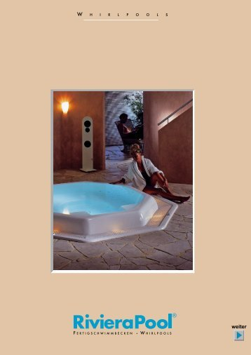 RivieraPool Hauptprospekt Whirlpools - Wellness und Fun ...