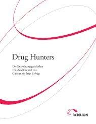 Drug hunters - Die Entstehungsgeschichte von Actelion