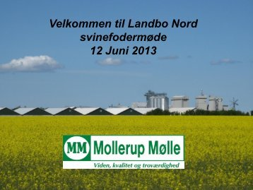 Sådan ser Mollerup Mølle fodersæsonen 2013/2014 - LandboNord