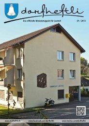 Das offizielle Monatsmagazin für Leutwil 01 / 2013 - dorfheftli