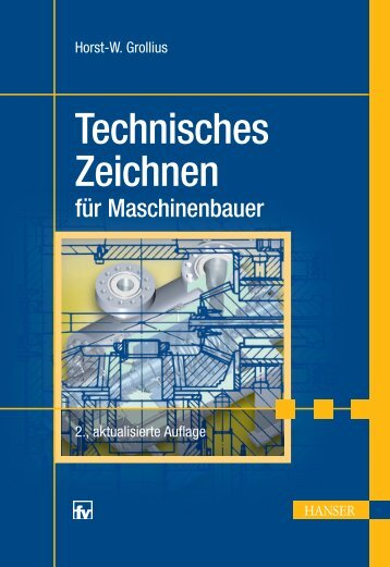 Technisches Zeichnen für Maschinenbauer - Die Onleihe