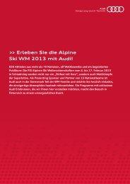 Erleben Sie die Alpine Ski WM 2013 mit Audi! - Schladming 2013