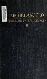 Michelangelo; kritische Untersuchungen über ... - Warburg Institute