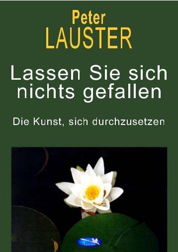 Lassen Sie sich nichts gefallen - Peter Lauster