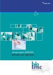 Annual report 2000/2001 Jahresbericht 2000/2001 - biolitec AG