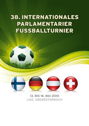 38. InternatIonales ParlamentarIer FussballturnIer - FairPlay