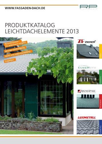 PRODUKTKATALOG LEICHTDACHELEMENTE 2013