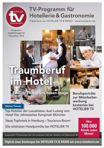 HOTEL TV PROGRAMM November 2013: Traumberuf im Hotel - TV-Sendungen heben Image - Berufsporträts zur Mitarbeiterwerbung