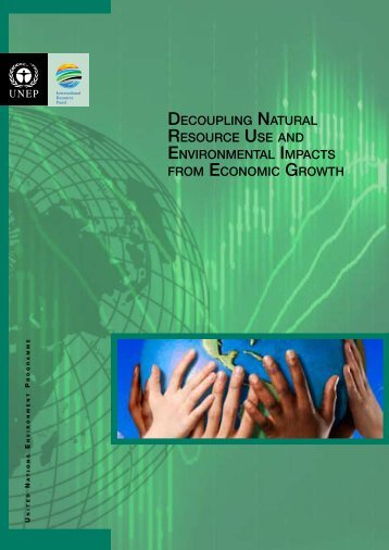 Decoupling Natural Resource Use and Environmental Impacts