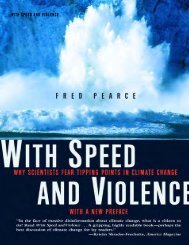 With Speed and Violence Fred Pearce - Global Commons Institute