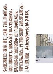 Sc hw eiz erisc hes Na tionalmuseum. Jahresberic ht 2012.