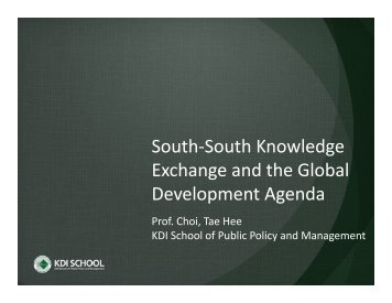 South-South Knowledge Exchange and the Global Development ...