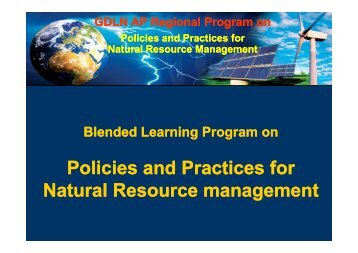 Policies and Practices for Natural Resource management