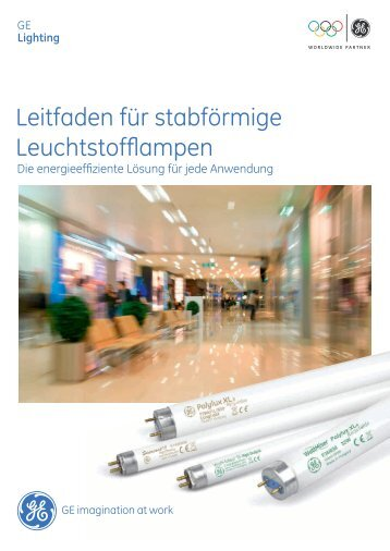 Linear Fluorescent Lamps - Brochure (DE) - GE Lighting