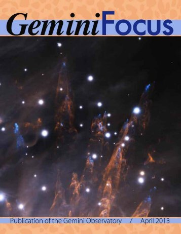 Issue 46, April 2013 - Gemini Observatory