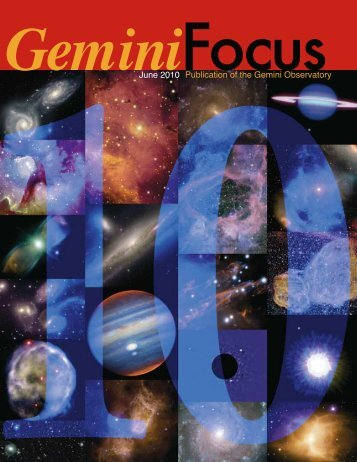 Issue 40, June 2010 - Gemini Observatory