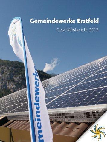 Geschäftsbericht 2012 - Gemeindewerke Erstfeld