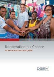 Kooperation als Chance - Die Genossenschaften