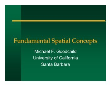 Fundamental Spatial Concepts - University of California, Santa ...