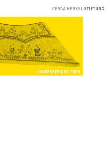 Gerda Henkel Stiftung, Jahresbericht 2005