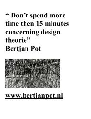 Bertjan Pot www.bertjanpot.nl - Gerrit Rietveld Academie