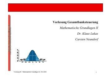 Vorlesung 03 - Mathematische Grundlagen II - Gesamtbanksteuerung