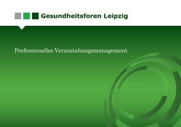 Broschüre Veranstaltungsmanagement - Gesundheitsforen Leipzig ...