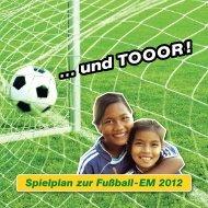Spielplan zur Fußball-EM 2012 - Geschenke der Hoffnung