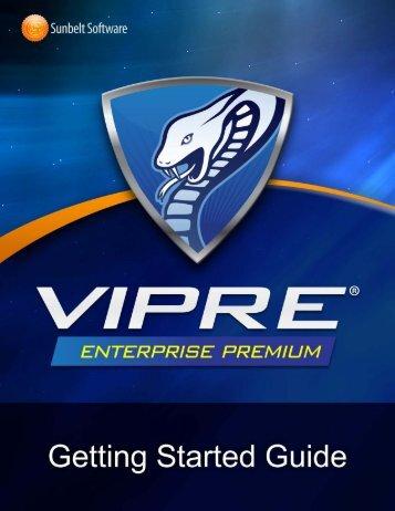 VIPRE Enterprise Premium Getting Started Guide - Sunbelt Software