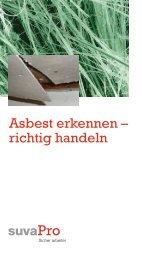 [PDF] CH: Asbest erkennen - richtig handeln