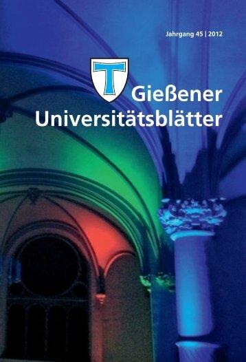 Universitätsblätter 2012 - Gießener Hochschulgesellschaft