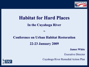 Habitat for Hard Places in the Cuyahoga River
