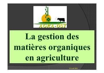 La gestion des matières organiques en agriculture